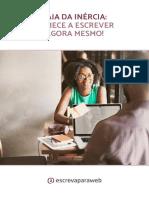 Saia+da+inércia Comece+a+escrever+agora+mesmo!