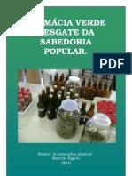 Projeto Farmácia Verde -  Resgate da Sabedoria Popular