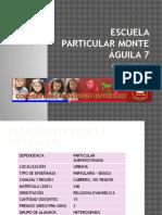 Escuela Particular Monte Águila 7