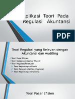 Aplikasi Teori Pada Regulasi Akuntansi
