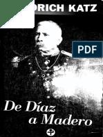 De Diaz a Madero - Friederich Katz