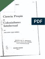 Ciencia Propia y Col Intelectual 1970 Fals Borda