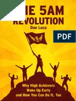 The 5 AM Revolution by Dan Luca