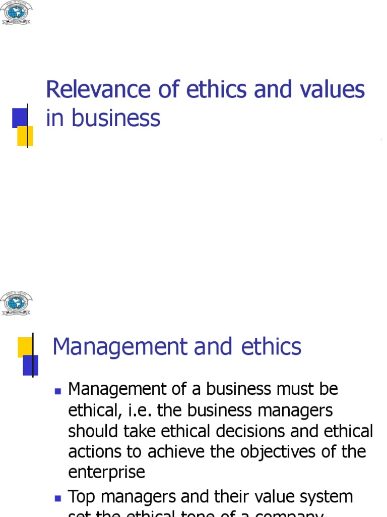 relevance of ethics and values in business