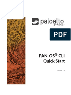 PAN-OS® 8 0 CLI Quick Start | Superuser | Command Line Interface