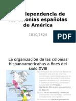 La Independencia de Las Colonias Espanolas de America