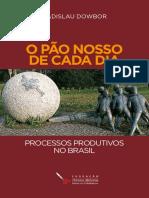 LIVRO o pao nosso de cada dia - Dowbor.pdf