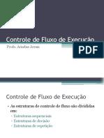 Controle de Fluxo de Execução