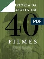 A Fistória Da Filosofia Em 40 Filmes