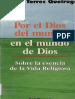 Torres Queiruga Andres - Por El Dios Del Mundo en El Mundo de Dios