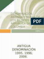 Denominación Antigua y Nueva de Los Billetes De