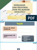 Sosialisasi UN 2017 13 Feb 2017 (Pembahasan Pleno)