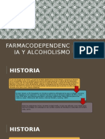 Farmacodependencia y Alcoholismo
