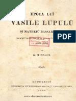 (1866) Epoca Luĭ Vasile Lupulŭ Şi Matheiŭ Bassarab Vv. Domniĭ Moldoveĭ Şi Ţêrreĭ Romănescĭ (1632-1654) [G. Missail]