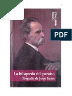 La búsqueda del paraíso. Biografía de Jorge Isaacs. Fabio Martínez. 2003