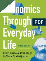 Economics Through Everyday Life - From China & Chili Dogs to Marx & Marijuana