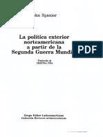 Spanier - La politica exterior norteamericana a partir de la segunda guerra mundial Cap. 5