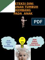 25980744-Deteksi-Dini-Tumbuh-Kembang-Anak.ppt