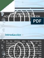 241038109-Contaminacion-de-Acuiferos-Por-Infiltracion.pptx