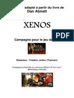 Campagne Xenos Pour Dh