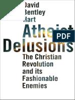 David Bentley Hart - Atheist Delusions.pdf