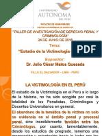 Exposición Estudios de Victimología en El Perú Dr. Julio Matos Quesada