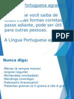Língua Portuguesa Agradece