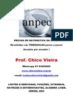 PROVAS MATEMÁTICA DA ANPEC POR ASSUNTO - Prof Chico Vieira Curso Em Vídeoaulas No Site