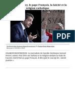 Le Figaro Premium - Nicolas Sarkozy, Le Pape François, La Laïcité Et La Religion Catholique
