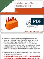 Seguridadencisco Firewallbyrockberto 120913142145 Phpapp01