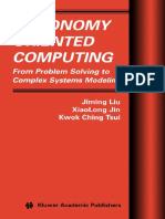 Kluwer - Autonomy Oriented Computing - From Problem Solving to Complex Systems Modeling - 2005 - (by Laxxuss)