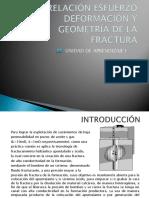4.-Relación Esfuerzo Deformación y Geometría de Fractura_oct_13_2