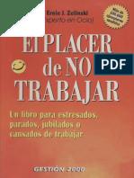 El Placer De No Trabajar - Ernie J. Zelinski.pdf