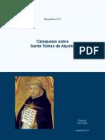 Cuadernos Tradere. Catequésis de SS Benedicto XVI sobre Santo Tomás de Aquino