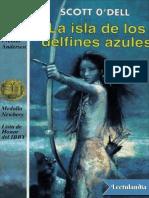 La Isla de Los Delfines Azules - Scott O'Dell