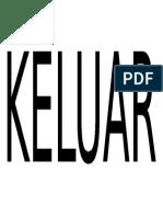KELUAR