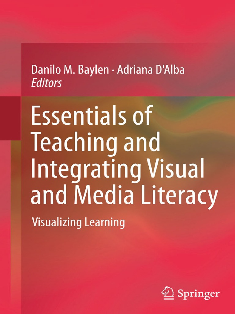 Essentials Of Teaching And Integrating Visual Media Literacy Smartart Diagram This Visually Cues A 360 Degree Plan Danilo M Baylen Adriana Dalba Mass