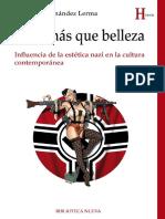 Algo Más Que Belleza. Influencia de La Estética Nazi en La Cultura Contemporánea - Fernández, Fernando