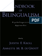 Handbook of Bilingualism Psycholinguistic Approaches [Judith F. Kroll, Annette M. B. de Groot]