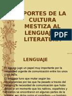 Aportes de La Cultura Mestiza Al Lenguaje y Literatura