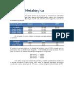 CASO Empresa Metalúrgica (Reemplazo)