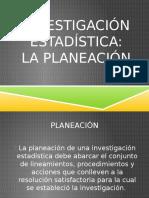 La Planeación Estadística