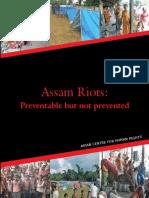 Assam Riots 2012 Preventable but not prevented