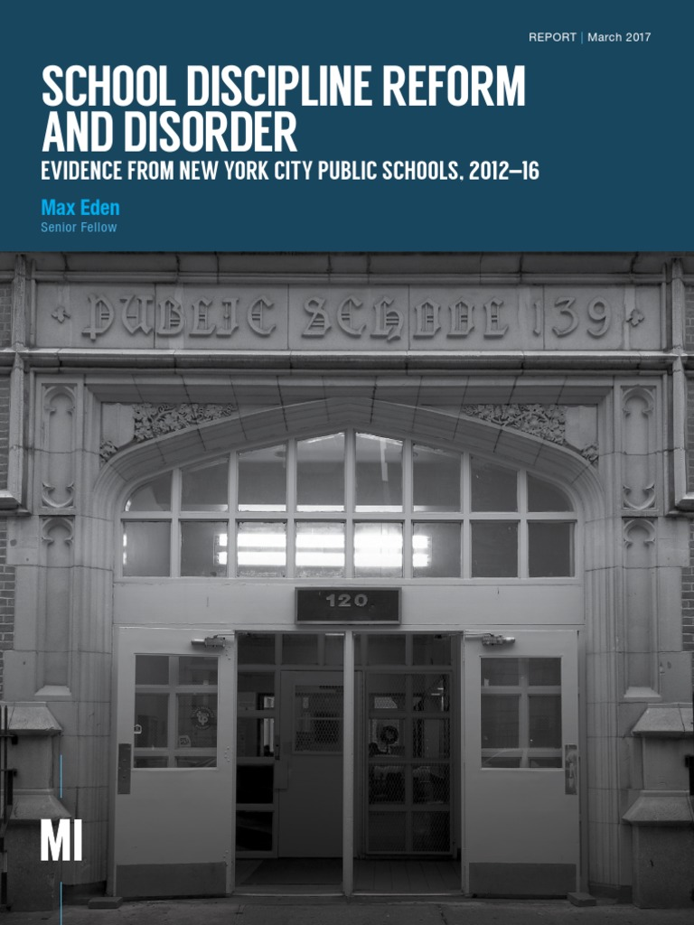School Discipline Reform And Disorder: Evidence From New