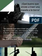 04 Que bueno que viniste a traer una espada a la tierra.pdf