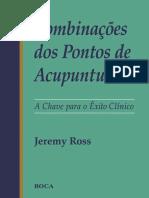 Combinação Dos Pontos de Acupuntura - Jeremy Ross.pdf