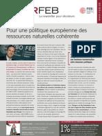 Pour une politique européenne des ressources naturelles cohérente, Infor FEB 26, 15 juillet 2010