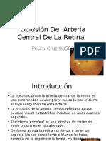 Oclusión De  Arteria Central De La Retina.pptx