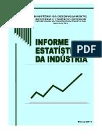 Indicadores Indústria de Transformação Brasil 2005 - 2010