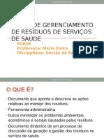 AULA 5 - Plano de Gerenciamento de Resíduos de Serviços de Saúde